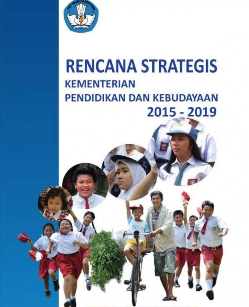 RENCANA STRATEGIS KEMENDIKBUD 2015 - 2019
